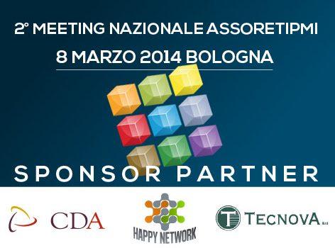 8 Marzo 2014, Bologna, 2° Meeting Nazionale ASSORETIPMI: una giornata dedicata alle Reti d' Impresa